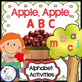 Apple, Apple, A B C (Alphabet Activities)