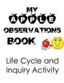 Apple Observations Book,  Inquiry Activity and Apple Life