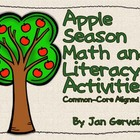Apple Season Math and Literacy Activities Common-Core Aligned
