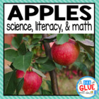 Apple Theme: Science Lesson Plans and Literacy & Math Acti