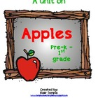 Apples Unit for PreK - 1st Grade