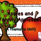 Apples and Johnny Appleseed Thematic Unit