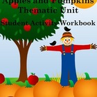 Apples and Pumpkins Thematic Unit (Student Packet ONLY, sc