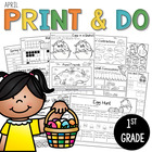 April Print and Do- No Prep Math and Literacy 1st Grade