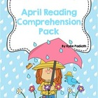 April Reading Comprehension Pack
