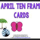 April Ten Frame Cards!  A Common Core Aligned Math Pack!