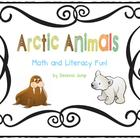 Arctic Animals Math and Literacy Fun