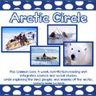 Arctic Circle (Week 1 of 4) Common Core Non Fiction Reading Unit