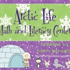 Arctic Life! Math and Literacy Centers