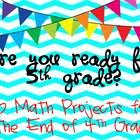 Are You Ready for 5th Grade?  10 Math Projects To Begin th