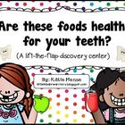 Are these foods healthy for your teeth?  A lift-the-flap d