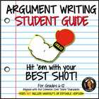 Argument Writing Student Guide Common Core Grades 6-12