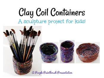 Art Lesson for Kids: Clay Coil Containers