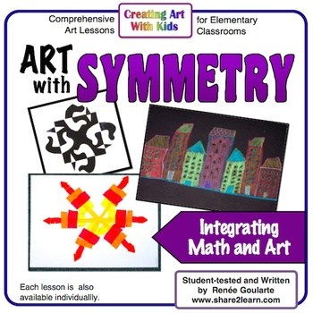 Art With Symmetry - Three Math-Integrated Art Lessons