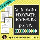 Articulation - Homework Packet #3 for Speech-Language Ther
