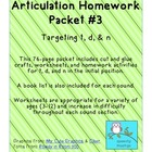 Articulation Homework Packet #3 t, d, n