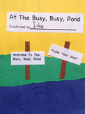 At The Busy, Busy Pond