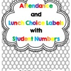 Attendance and Lunch Choice Labels