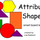 Attribute Shapes Math SmartBoard Lesson for Primary Grades