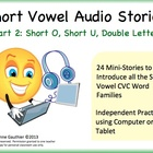 Audio Stories to Introduce Short Vowel Word Families - Part 2