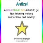 Auditory-to-Action Antics: A Hear! Think! Do! Activity. Ge