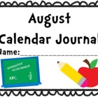 August Calendar Journal (Integrates math and literacy skills!)