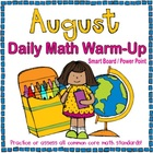 August Daily Math Warm-Up (1st Grade Common Core)