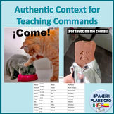Authentic Context for Teaching Informal Commands Spanish