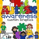 Autism Awareness Clip Art/Graphics: Set 1 (77 Graphics)