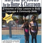 Autism Lessons That Work! Volumes 1-3