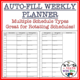 Auto-Fill Weekly Planner for Rotating Schedules: Great for