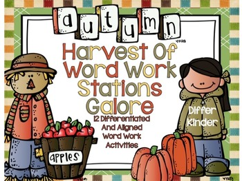 Autumn Harvest Word Work Galore-12 Differentiated and Aligned Activities