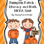 Pumpkin Patch - A Literacy, Math  & Science MEGA Unit