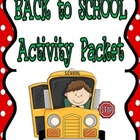 BACK to SCHOOL Activity Packet - NEW AND IMPROVED!