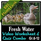 BBC Planet Earth - FRESH WATER Episode - Video Questions &