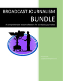 BROADCAST JOURNALISM BUNDLE