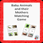Baby Animals and their Mothers Matching Game