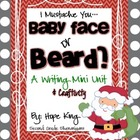 Baby Face or Beard?: A Holiday Persuasive Writing and Grap