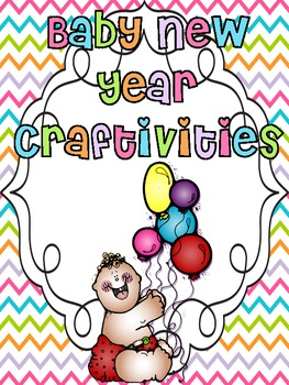 Baby New Year Craftivities