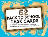 Back To School!  52 Task Cards!