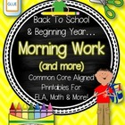 Back To School & Beginning Year Morning Work & More! CC Aligned!