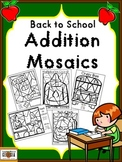 Back to School Addition Mosaics-Color By Math Fact Fun!