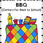 Back to School BBQ Centers!