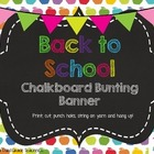Back to School Chalkboard Bunting Banner