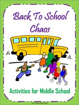 Back to School Chaos - Middle School Activities