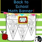 Back to School Pennant {Math Banner/Bunting/Student made}
