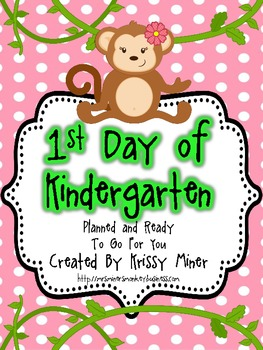 Back to School Detailed Lesson Plans for the 1st Day of Kindergarten