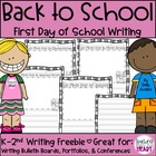 First Day of School Writing K-2nd  FREEBIE
