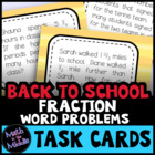 Back to School Fraction Word Problem Task Cards