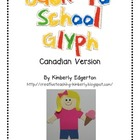 Back to School Glyph Fun--Canadian Version